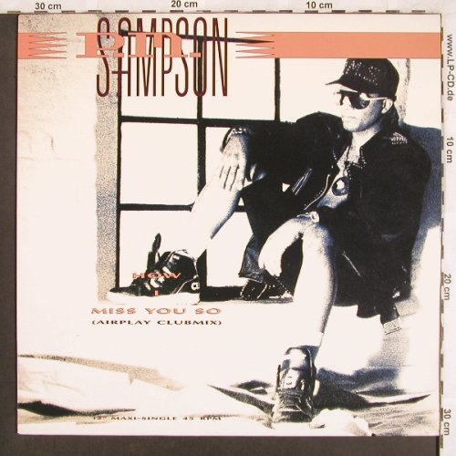 P.M.Simpson: Miss you so(Airplay Clubmix) +1, CBS(656403 6), NL, 1990 - 12inch - X3642 - 3,00 Euro