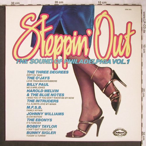V.A.Steppin' Out: The Sound of Philadelphia Vol.1, Hallmark(SHM 3051), UK, 1981 - LP - X4704 - 5,00 Euro