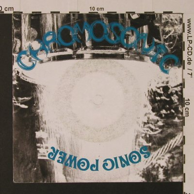 Chromosonic: Sonic Power / Blood & Scrap, Hot Yeti Records(HY 002-1.91), D,  - 7inch - S7524 - 3,00 Euro
