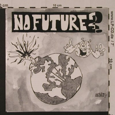 No Future?: Same, 5 Tr., One Way Records(), US, 1991 - EP - S7547 - 4,00 Euro