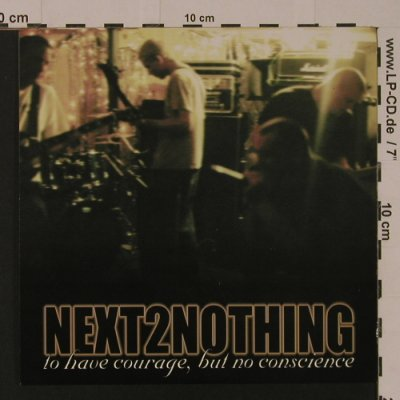 Next2Nothing: To Have Courage,Bur No Conscience, +/- Records(009), US, 1998 - EP - S7560 - 4,00 Euro