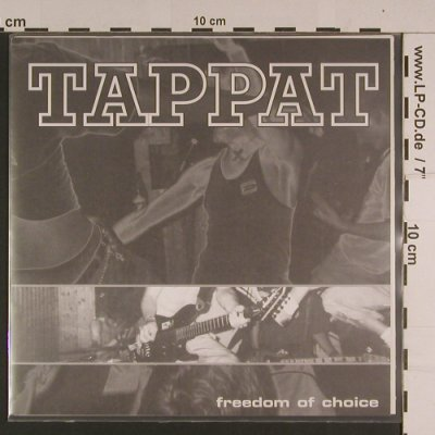 Tappat: Freedom of Choice, Defiance Rec(), D, 1997 - 7inch - S7742 - 5,00 Euro