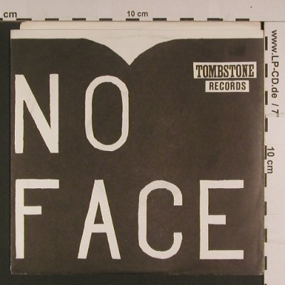 No Face: Come on Lil'Babe, Tombstone Rec.(T-10), US,  - 7inch - S7743 - 4,00 Euro