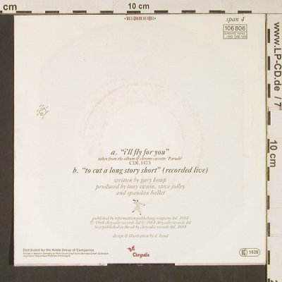 Spandau Ballet: I'll Fly For You/To Cut A Long Stor, Chrysalis(106 806), D, 1984 - 7inch - S9131 - 2,50 Euro