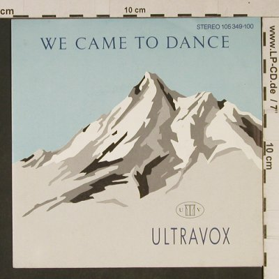 Ultravox: We Came To Dance / ReapTheWildWind, Chrysalis(105 349-100), D, 1983 - 7inch - T1028 - 2,50 Euro