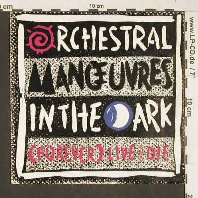 OMD: (Forever)Live and Die / This Town, Virgin(108 478-100), D, 1986 - 7inch - T155 - 2,50 Euro