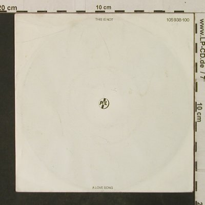 PIL: This Is Not A Lovesong, m-/vg+, Virgin(105 938-100), D, 1983 - 7inch - T3041 - 2,50 Euro
