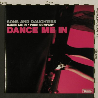 Sons And Daughters: Dance Me In/Poor Company blueVinyl, Domino(RUG196X), E, 2005 - 7inch - T3786 - 4,00 Euro