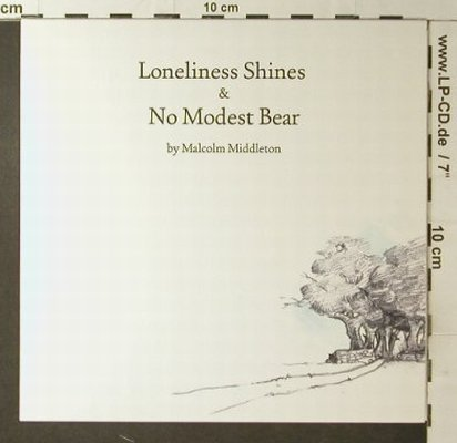 Middleton,Malcolm: Loneliness Shines & No Modest Bear, Chemikal Underground(chem080), UK, 2005 - 7inch - T4448 - 5,00 Euro