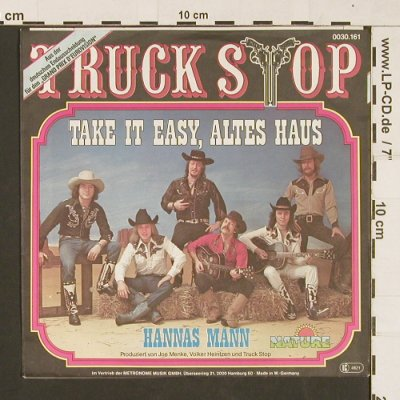 Truck Stop: Take It Easy, Altes Haus, Nature(0030.161), D, 1979 - 7inch - S9497 - 2,50 Euro