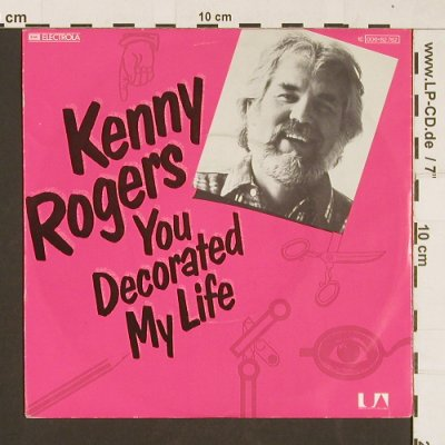Rogers,Kenny: You Decorated My Life, Electrola(006-82762), D, 1979 - 7inch - S9498 - 3,00 Euro