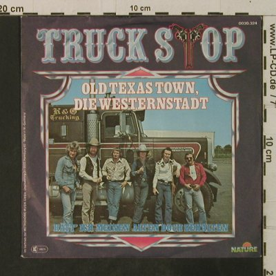 Truck Stop: Old Texas Town,Die Westernstadt, Nature(0030.324), D, 1980 - 7inch - T3580 - 2,50 Euro