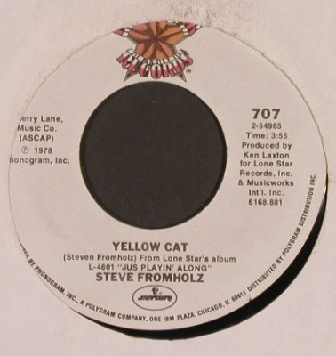 Fromholz,Steve: She's Everybody's Baby But Mine, Lone Star Rec.(707), US,m-/LC, 1978 - 7inch - T5162 - 3,00 Euro