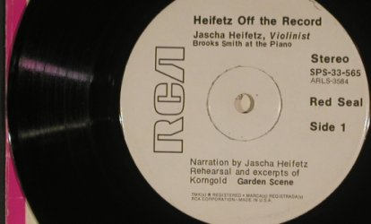 Heifetz: Off the record,spoken words,excerpt, RCA, 33rpm(SPS-33-565), US, m-/vg-, 1971 - 7inch - S7610 - 2,50 Euro