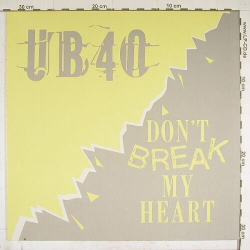 UB 40: Don't Break My Heart+1, Virgin(602 039-213), D, 85 - 12inch - A9908 - 4,00 Euro