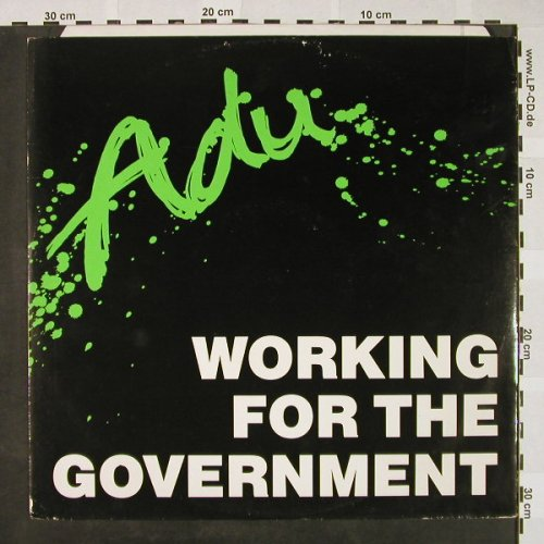 Adu: Working for the Goverment +2, Modtone(ADU 2 12), , 1985 - 12inch - H4305 - 3,00 Euro