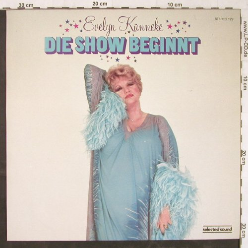 Künneke,Evelyn: Die Show Beginnt, Selected Sound(129), D, 1981 - LP - E5821 - 5,00 Euro