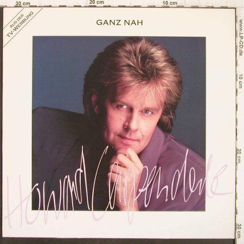 Carpendale,Howard: Ganz Nah, Polydor(847 854-1), D, 1991 - LP - F8935 - 6,00 Euro