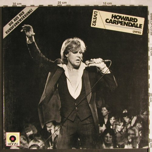 Carpendale,Howard: Live '82, Foc, HörZu/EMI(086-46 587), D, 1982 - LP - H8133 - 5,00 Euro