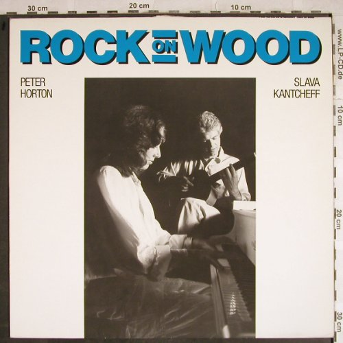 Horton,Peter & Slava Kantcheff: Rock On Wood, m /vg+, Jeton(2186089), D, 1986 - LP - H8405 - 5,00 Euro
