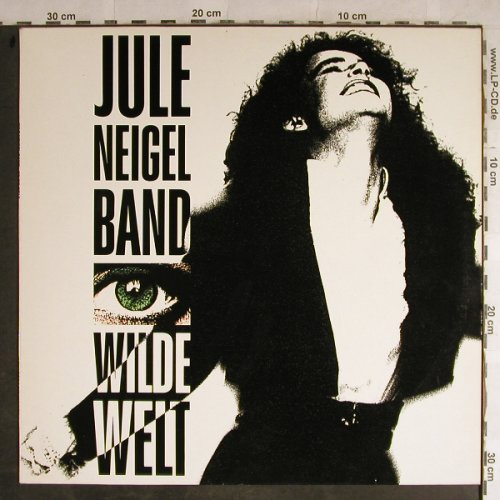 Neigel Band,Jule: Wilde Welt, Intercord(INT 160.237), D, 1990 - LP - H8891 - 5,00 Euro