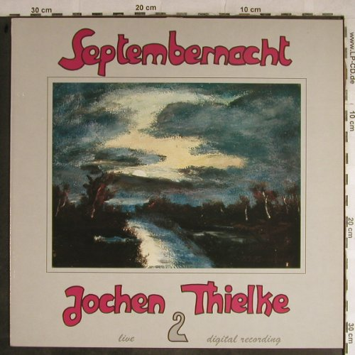 Thielke,Jochen: Live 2- Septembernacht, Face Music(005), , 1987 - LP - H9073 - 4,00 Euro
