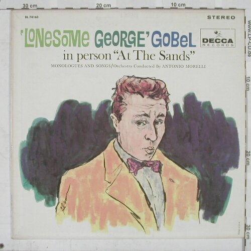 "Gobel,Lonesome George: In Person""At The Sands"", Decca(DL 74163), US,  - LP - A6123 - 7,50 Euro"