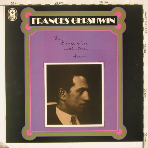 Gershwin,Frances: For George And Ira, World Rec.(SH.208), UK, 73 - LP - B9766 - 7,50 Euro