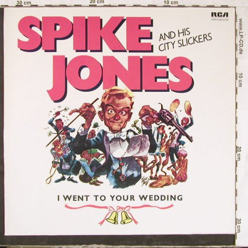 Jones,Spike & City Slickers: I Went To Your Wedding, RCA(NL 89310), D,  - LP - E4992 - 5,00 Euro