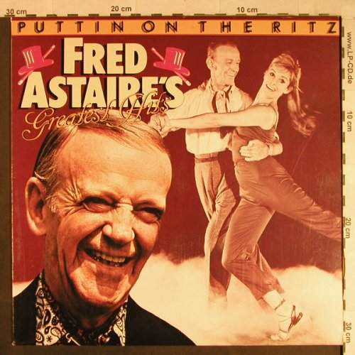 Astaire,Fred: Greatest Hits, Puttin on the Ritz, Black Tulip(28004), D,  - LP - H1101 - 5,00 Euro