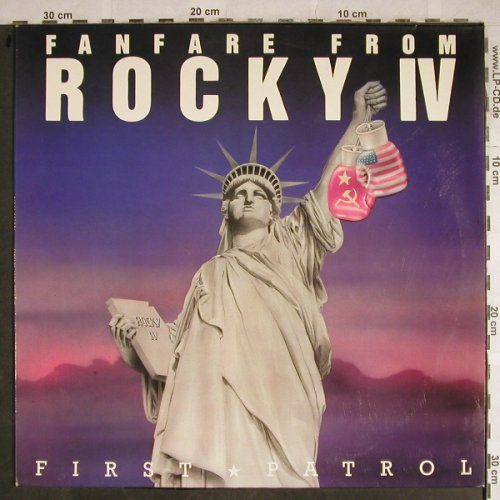 Rocky IV: Fanfare by First Patrol+1, Rush Records(RR 12025), D,  - 12inch - H8442 - 4,00 Euro