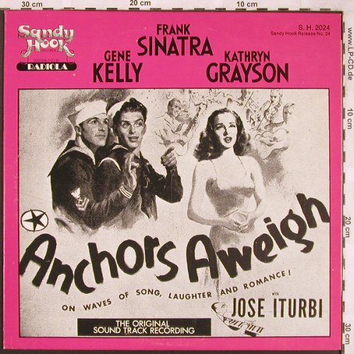 Anchors Aweigh: Gene Kelly,F.Sinatra,KathrynGrayson, Sandy Hook(S.H.2024), US, 1979 - LP - X1825 - 7,50 Euro