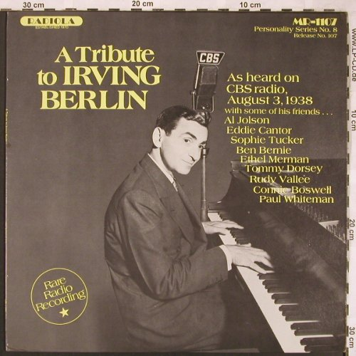 Berlin,Irving - A Tribute to: As heard on CBS radio Aug.3,1938, Radiola(MR-1107), US, 1980 - LP - X1833 - 6,00 Euro
