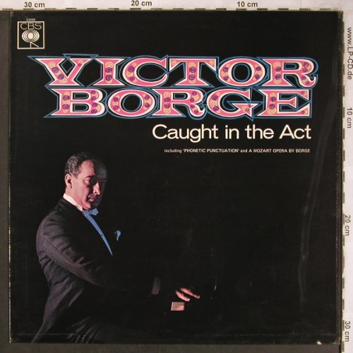 Borge,Victor: Caught In The Act, CBS(CBS 62666), UK, Mono, 1966 - LP - X4967 - 6,00 Euro