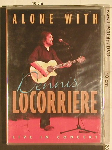 Locorriere,Dennis: Alone With,Live in Concert, FS-New, D.L.(), PAL,  - DVD-V - 20073 - 14,00 Euro