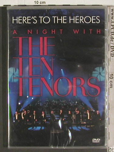 Ten Tenors: Here's To The Heroes,A Night with, Warner(), EU, FSNew, 2006 - DVD - 20116 - 10,00 Euro