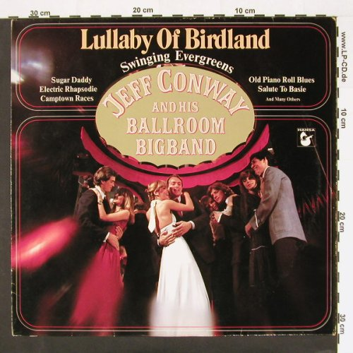 Conway,Jeff & his Ballroom Big Band: Lullaby Of Birdland, Hansa(205 949-241), D, 83 - LP - A6494 - 4,00 Euro