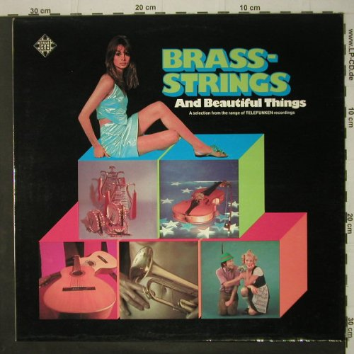 V.A.Brass-Strings: and Beautiful Things, Telefunken(TST 77907), D, 1973 - LP - C6626 - 5,00 Euro