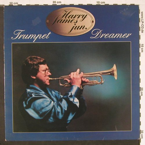 James, Harry jun.: Trumpet Dreamer, Aladin(85 284), NL, 1981 - LP - C9656 - 5,00 Euro