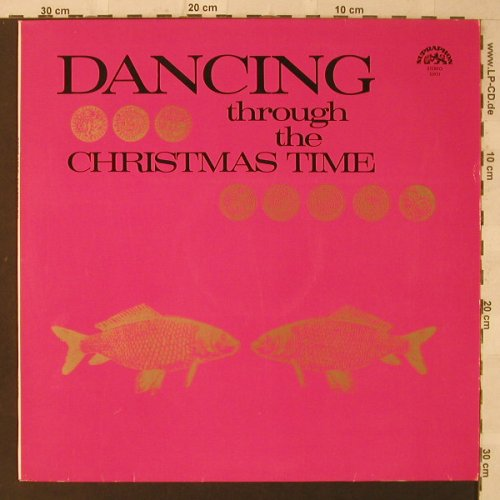 V.A.Dancing Through t.ChristmasTime: 12 Tr., Supraphon(53977), CSSR, 1986 - LP - F2458 - 5,00 Euro