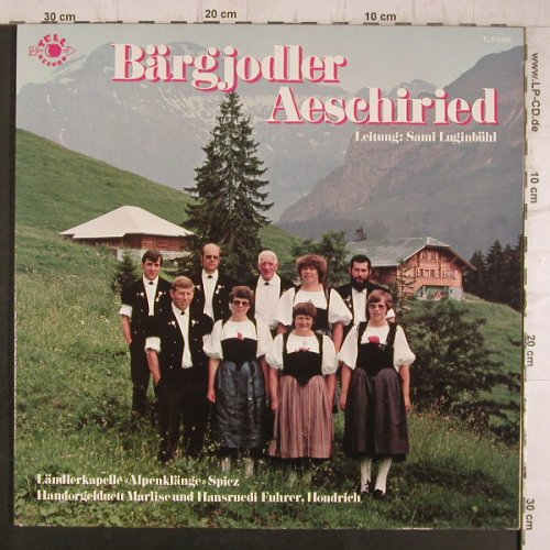 Bärgjodler Aeschiried: LändlerkapelleSpietz,Sami Luginbühl, Tell Records(TLP 5282), CH,  - LP - F8379 - 6,00 Euro