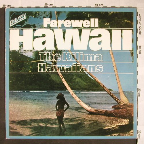 Kilima Hawaiians: Farewell Hawaii, Embassy(EMB 31010), NL, Ri, 1966 - LP - F9970 - 5,00 Euro