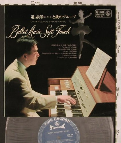 Michi,Shiro  and his group: Ballet Music Soft Touch, woc, King Record(SKG 30), J, 1963 - 10inch - X1582 - 6,00 Euro