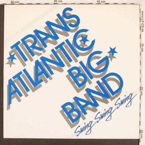 TransAtlantic Big Band: Swing Swing Swing, Teldec(66.24191-01), D, 1986 - LP - X3561 - 6,00 Euro