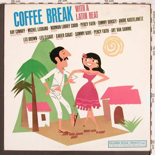 V.A.Coffee Break with a Latin Beat: Ray Conniff..Percy Faith, VG+/m-, Columbia(XTV 82076), US,  - LP - X3576 - 5,00 Euro