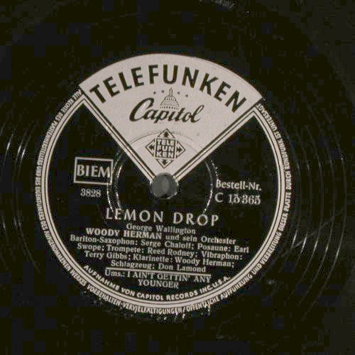 Hermann,Woody  and his Orch.: Lemon Drops / I Ain't Gettin'..., Telefunken(C 15 364), D, 1946 - 25cm - N345 - 10,00 Euro